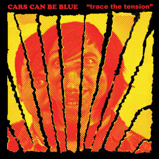 Cars Can Be Blue - Trace The Tension CD