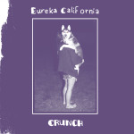 Eureka California - Crunch CD/LP/CS (HHBTM Records)
