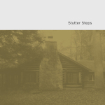 Stutter Steps - Stutter Steps CD/DD (Wild Kindness Records)