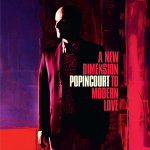 Popincourt - A New Dimension To Modern Love CD(Jigsaw Records)