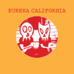 "Eureka California - Wigwam 7"" (HHBTM Records)"