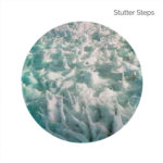 Stutter Steps - Floored EP LP (Blue Arrow Records)