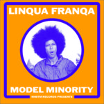 Linqua Franqa - Model Minority LP (HHBTM Records)