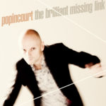 "Popincourt - The Brilliant Missing Link 7"" (Jigsaw Records)"