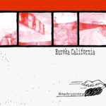 Eureka California - Roadrunners CD/LP (HHBTM Records)