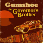 Gumshoe - The Governor's Brother CD (no label)