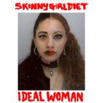 Skinny Girl Diet - Ideal Woman LP  (HHBTM Records)